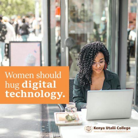 Women should hug digital technology by Radhiya Seraj, Public Relations officer at Kenya Utalii College